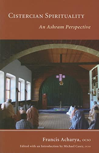 9780879070267: Cistercian Spirituality: An Ashram Perspective (Monastic Wisdom Series)