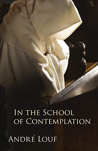 9780879071479: In the School of Contemplation (Monastic Wisdom Series)
