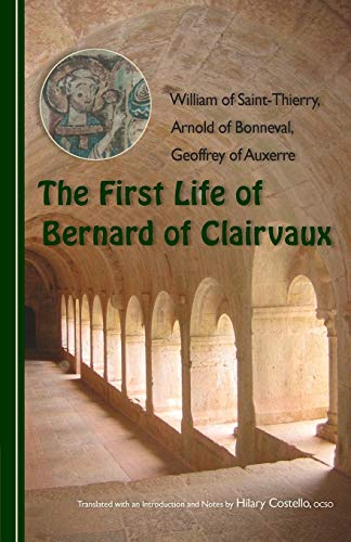9780879071769: The First Life of Bernard of Clairvaux (Cistercian Fathers)