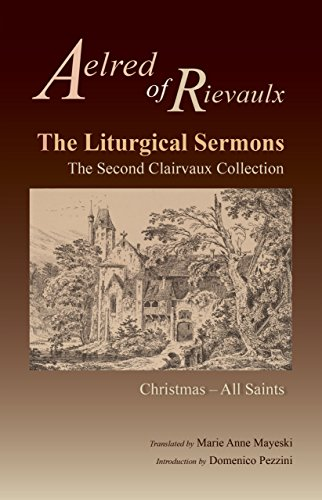 9780879071776: The Liturgical Sermons: The Second Clairvaux Collection; Christmas through All Saints (Cistercian Fathers)