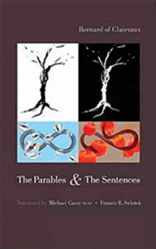 The Parables & The Sentences (Cistercian Fathers Series) (9780879071851) by Bernard; of Clairvaux, Saint Bernard; Bernard of Clairvaux