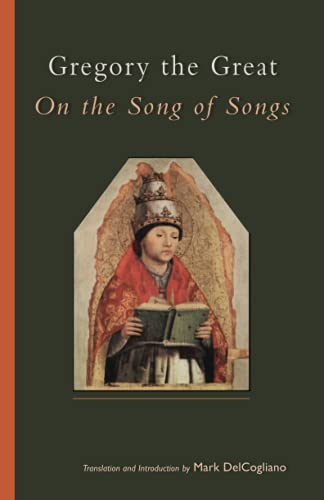 9780879072445: Gregory the Great on the Song of Songs (Cistercian Studies)