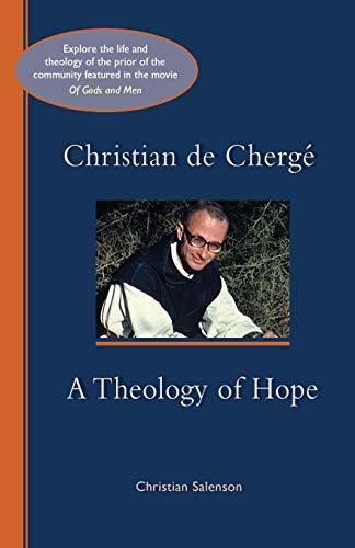 9780879072476: Christian de Cherge': A Theology of Hope (Cistercian Studies)