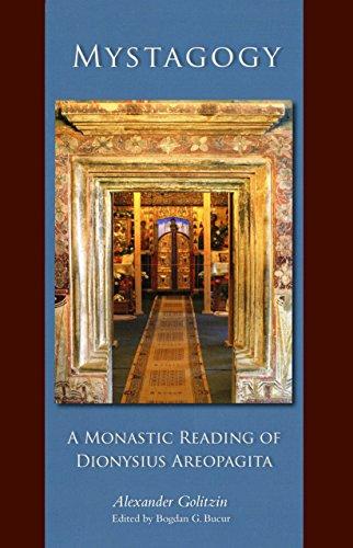 Mystagogy: A Monastic Reading of Dionysius Areopagita (Cistercian Studies): Golitzin, Alexander