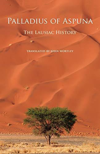 Palladius of Aspuna: The Lausiac History (Paperback)
