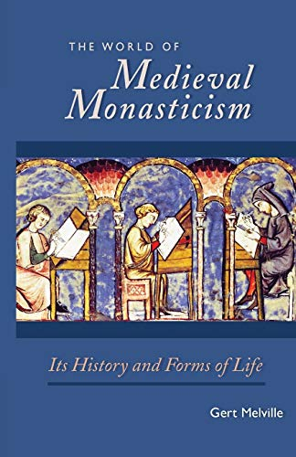 9780879072636: The World of Medieval Monasticism: Its History and Forms of Life (Cistercian Studies)