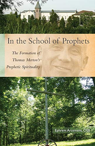 In the School of Prophets (Paperback): Ephrem Arcement