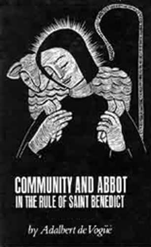 9780879073053: Community And Abbot In The Rule Of Saint Benedict: Volume 2 (Cistercian Studies)