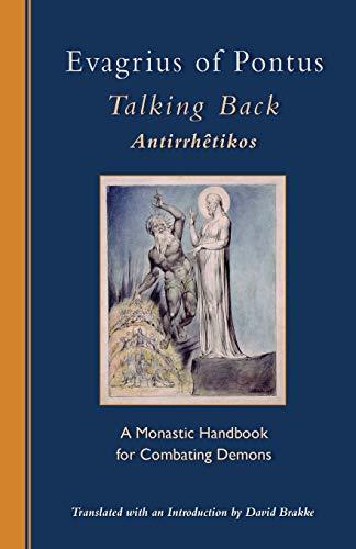 9780879073299: Evagrius of Pontus, Talking Back: A Monastic Handbook for Combating Demons