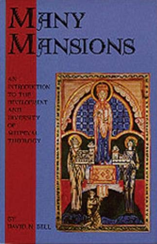 9780879073466: Many Mansions: An Introduction to the Development and Diversity of Medieval Theology (Cistercian Studies)