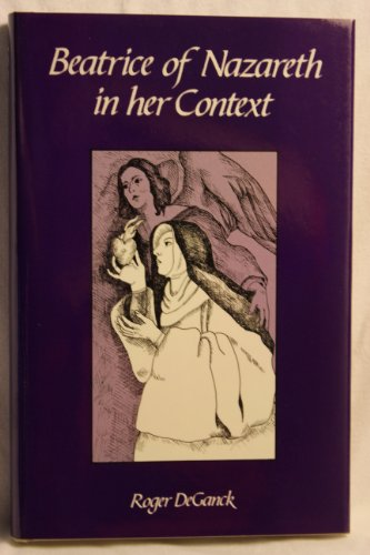 9780879074210: Beatrice of Nazareth in Her Context (Cistercian Studies Series)