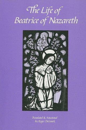 9780879074500: The Life of Beatrice of Nazareth, 1200-1268