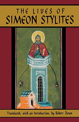 9780879075125: The Lives Of Simeon Stylites (Cistercian Studies)