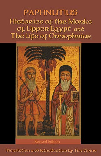 9780879075408: Paphnutius - Histories of the Monks of Upper Egypt and The Life of Onnophrius (Cistercian Studies Series)