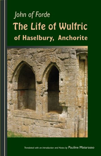 9780879075798: The Life of Wulfric of Haselbury, Anchorite (Cistercian Fathers)