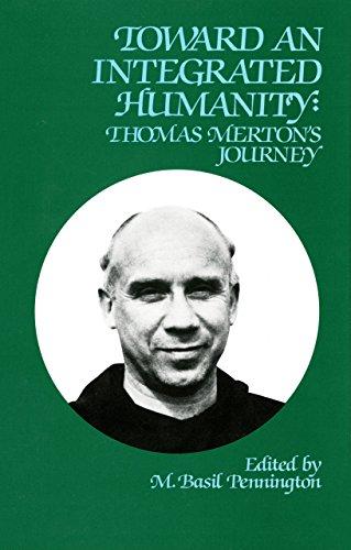 9780879076030: Toward An Integrated Humanity: Thomas Merton's Journey (Cistercian Studies)