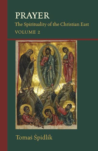 9780879077068: Prayer: The Spirituality Of The Christian East Vol.2