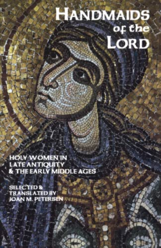 9780879077433: Handmaids Of The Lord: The Lives of Holy Women in Late Antiquity and the Early Middle Ages (Cistercian Studies)
