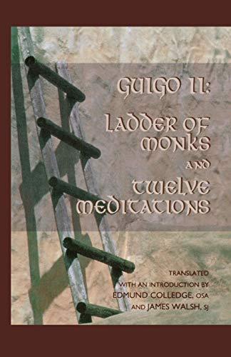 9780879077488: Ladder of Monks and Twelve Meditations (Cistercian Studies)