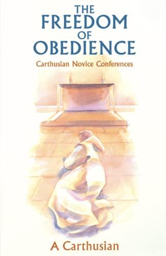 9780879077723: Freedom of Obedience (Cistercian studies series)