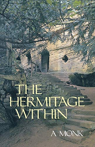 9780879077808: The Hermitage Within: Spirituality of the Desert by a Monk