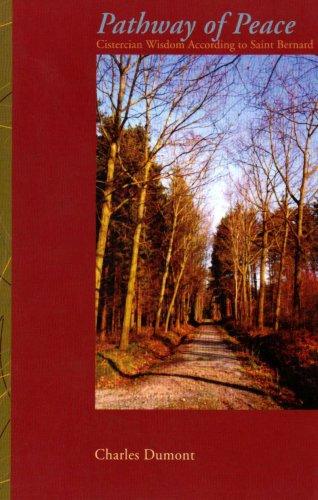 9780879077877: Pathway of Peace/ Cistercian Wisdom according to Saint Bernard (Cistercian Studies Series)