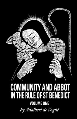 9780879078058: Community And Abbot In The Rule Of Saint Benedict: Volume 1 (Cistercian Studies)