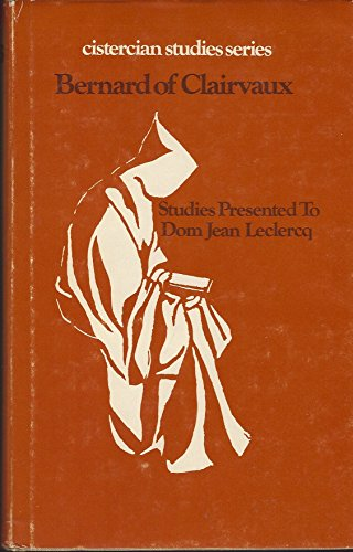 9780879078232: Bernard of Clairvaux: Studies Presented to Dom Jean Leclercq (Cistercian Studies : No 23)