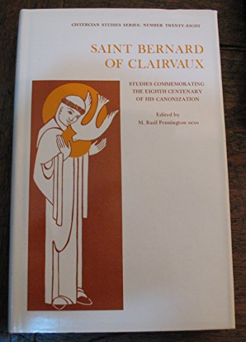 9780879078287: Saint Bernard of Clairvaux: Essays Commemorating the Eight Centenary of His Canonization (Cistercian Studies : No 28)