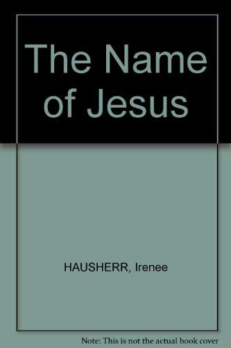 9780879078447: The name of Jesus (Cistercian studies series)