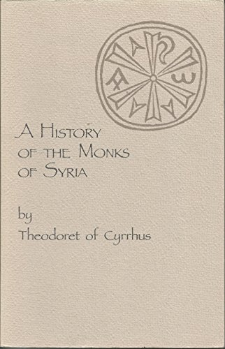 9780879078881: History of Monks of Syria (Cistercian studies series)