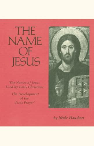 9780879079444: The Name of Jesus (Cistercian Studies)
