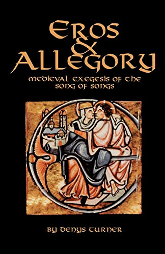 9780879079567: Eros and Allegory: Medieval Exegesis of the Song of Songs (Cistercian Studies)