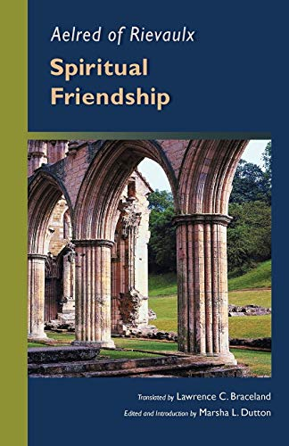 9780879079703: Aelred of Rievaulx: Spiritual Friendship (Cistercian Studies series)