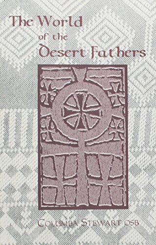 9780879079772: The World of the Desert Fathers (Apophthegmata Patrum)