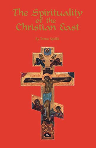9780879079796: The Spirituality Of The Christian East: A Systematic Handbook Volume 1 (Cistercian Studies)
