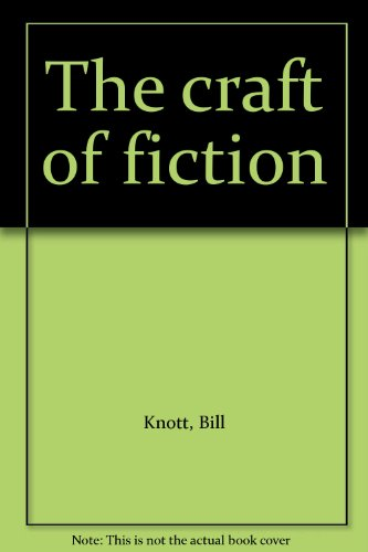 9780879091293: The craft of fiction