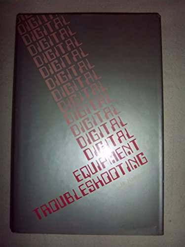 9780879092016: Digital Equipment Troubleshooting (Workbook of IC Experiments)