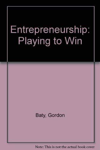 9780879092429: Entrepreneurship: Playing to Win