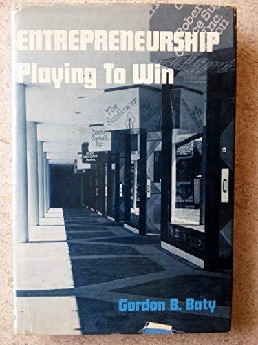 9780879092535: Entrepreneurship: Playing To Win