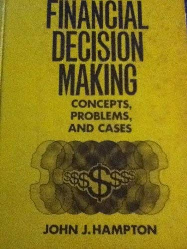 9780879092801: Financial Decision Making: Concepts, Problems and Cases