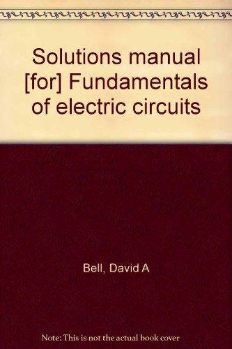 9780879093174: Solutions manual [for] Fundamentals of electric circuits