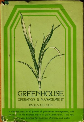 Greenhouse Operation and Management: Paul V. Nelson