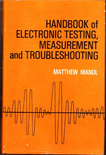 9780879093303: Handbook of Electronic Testing Measurement and Troubleshooting