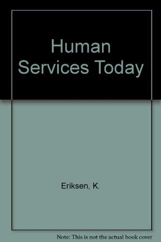 9780879093365: Human Services Today