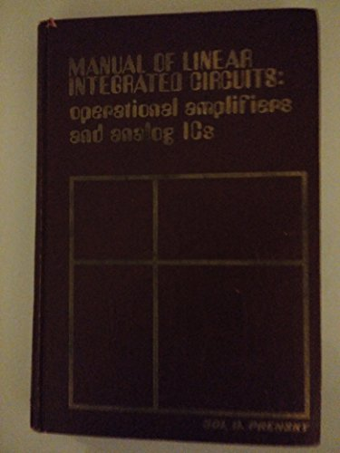 MANUAL OF LINEAR INTEGRATED CIRCUITS: Operations Amplifiers and Analog Ics