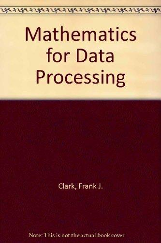 Mathematics for data processing: Clark, Frank James