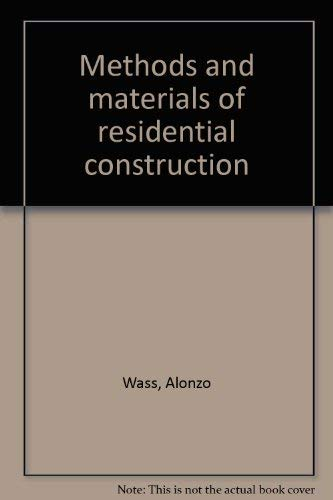 9780879094843: Methods and materials of residential construction