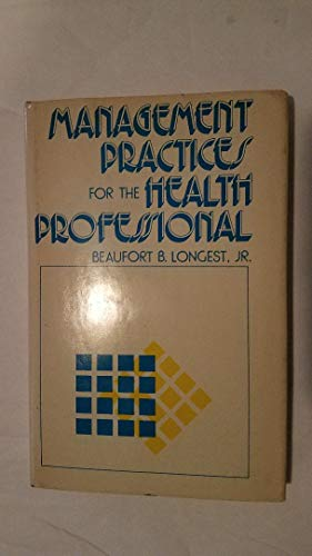 9780879094850: Management practices for the health professional