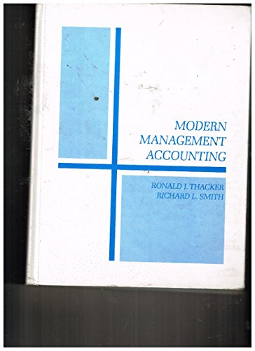 Modern Management Accounting (0879095040) by Thacker, Ronald J.; Smith, R.